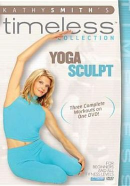 Kathy Smith: Yoga Sculpt