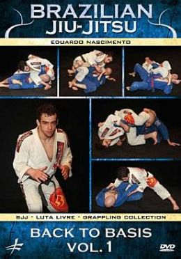 Brazilian Jiu-Jitsu: Back to Basics, Vol. 1