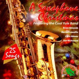 Saxophone Christmas: 25 Songs