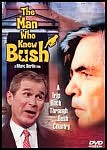 The Man Who Knew Bush
