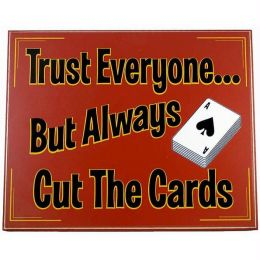 Trust Everyone..Cut The Cards Classic All Wood Poker Sign