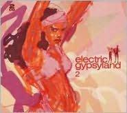 Electric Gypsyland, Vol. 2
