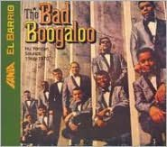 The Bad Boogaloo: The Nu Yorican Sounds 1966-1970