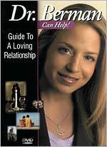 Dr. Laura Berman: Guide to Loving Relationship