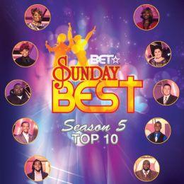 BET Sunday Best, Season 5: Top 10