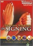 Video/DVD. Title: American Sign Language Learning System, Part 1: Getting Started in Signing