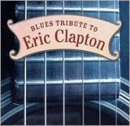 Blues Tribute to Eric Clapton