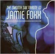 Smooth Sax Tribute to Jamie Foxx