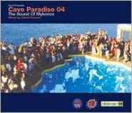 Cavo Paradiso 04: The Sound of Mykonos