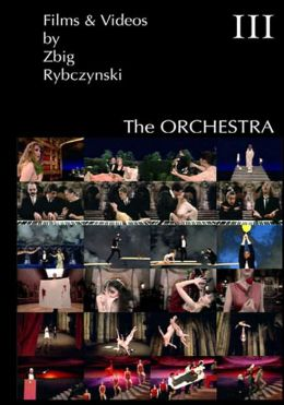 Films & Videos by Zbig Rybczynski Iii: the Orchestra