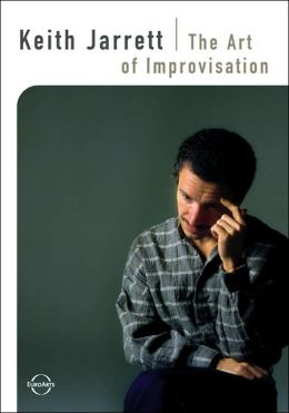 Keith Jarrett: The Art of Improvisation