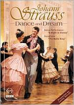 Johann Strauss: Dance and Dream