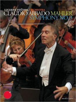 Claudio Abbado: Mahler - Symphony No. 3