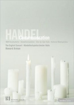 Howard Arman: Handel Commemoration