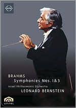 Leonard Bernstein: Brahms Symphonies Nos. 1 & 3 - Israeli Philharmonic Orchestra