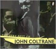 The Very Best of John Coltrane [Universal International]