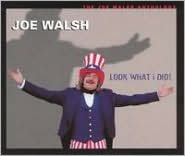 Look What I Did!: The Joe Walsh Anthology