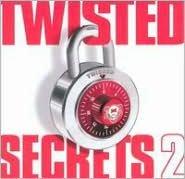 Twisted Secrets, Vol. 2