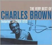 The Very Best of Charles Brown Featuring Shuggie Otis [Stardust]
