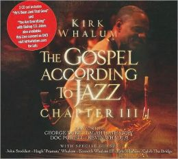 The Gospel According to Jazz: Chapter III