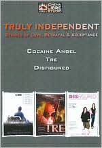 Truly Independent: Cocaine Angel/Disfigured/Tre