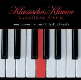 Klassisches Klavier: Beethoven, Mozart, Liszt, Chopin