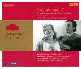Semperoper Edition, Vol. 3: Wagner Again?