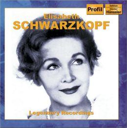 Elisabeth Schwarzkopf: Legendary Recordings