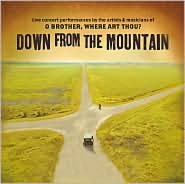Down from the Mountain (O Brother, Where Art Thou? Live)