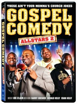 Gospel Comedy All Stars 2: These Ain't Your Regular Church Jokes!