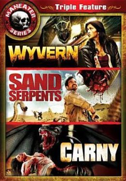 Maneater Series: Wyvern/Sand Serpents/Carny