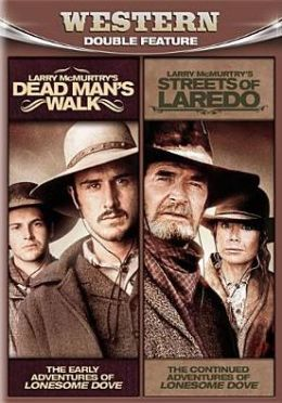 Larry Mcmurtry's Dead Man's Walk/Larry Mcmurtry's Streets of Laredo