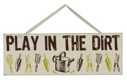 Play In The Dirt Wood Sign 16X5.5