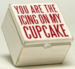You Are The Icing On My Cupcake Box 4