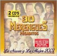 30 Merengues Pegaditos: Lo Nuevo y lo Mejor 2007 [2 CD/1DVD]