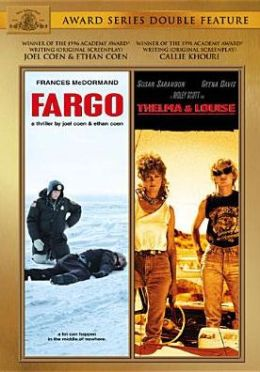 Fargo/Thelma & Louise