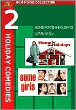 Mgm Movie Collection: 2 Holiday Comedies - Home for the Holidays/Some Girls