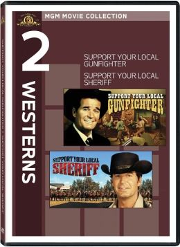 Support Your Local Gunfighter/Support Your Local Sheriff
