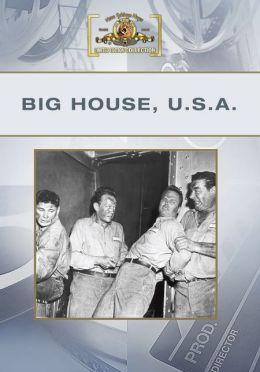 Big House, USA