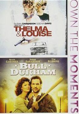 Thelma & Louise/Bull Durham