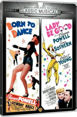 Born To Dance & Lady Be Good