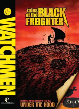 Watchmen - Tales of the Black Freighter/Under the Hood