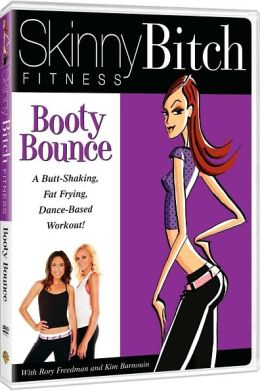 Skinny Bitch Fitness: Booty Bounce