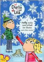 Charlie & Lola 10: I Really Need Actual Ice Skates