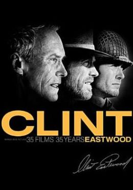 Clint Eastwood: 35 Films, 35 Years at Warner Bros.