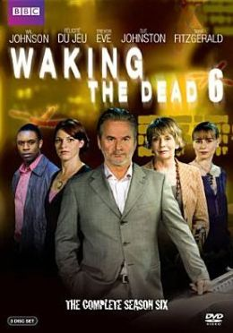 Waking the Dead: the Complete Season Six