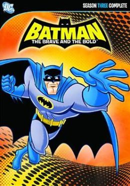 Batman: the Brave and the Bold - Season Three Complete