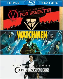 V for Vendetta/Watchmen/Constantine