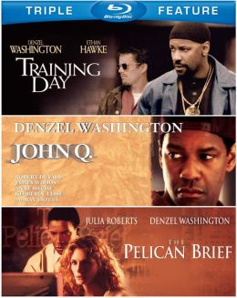 Training Day/John Q./the Pelican Brief