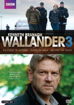 Wallander: Series 3 - an Event in Autumn/the Dogs of Riga/before the Frost